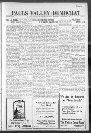 Primary view of object titled 'Pauls Valley Democrat (Pauls Valley, Okla.), Vol. 18, No. 37, Ed. 1 Thursday, November 24, 1921'.