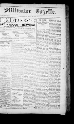 Primary view of Stillwater Gazette. (Stillwater, Okla.), Vol. 3, No. 32, Ed. 1 Friday, July 22, 1892
