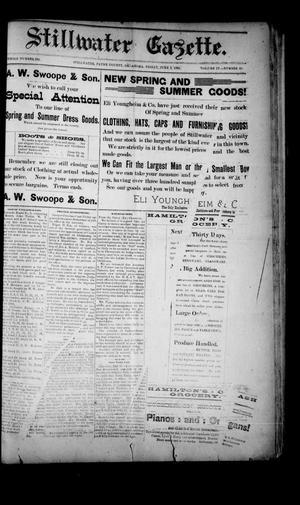 Primary view of Stillwater Gazette. (Stillwater, Okla.), Vol. 4, No. 25, Ed. 1 Friday, June 2, 1893