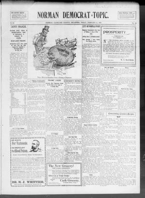 Primary view of object titled 'Norman Democrat--Topic. (Norman, Okla.), Vol. 11, No. 28, Ed. 1 Friday, February 16, 1900'.