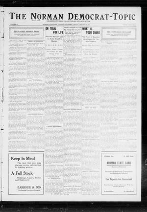 Primary view of object titled 'The Norman Democrat-Topic (Norman, Okla.), Vol. 23, No. 34, Ed. 1 Friday, January 19, 1912'.