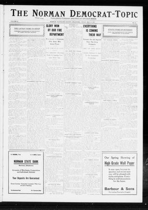 Primary view of object titled 'The Norman Democrat-Topic (Norman, Okla.), Vol. 23, No. 66, Ed. 1 Friday, May 10, 1912'.