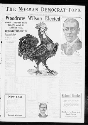 Primary view of object titled 'The Norman Democrat-Topic (Norman, Okla.), Vol. 23, No. 104, Ed. 1 Friday, November 8, 1912'.
