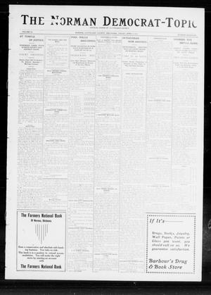 Primary view of object titled 'The Norman Democrat-Topic (Norman, Okla.), Vol. 24, No. 14, Ed. 1 Friday, April 4, 1913'.