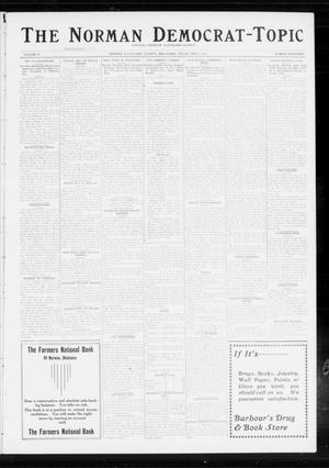 Primary view of object titled 'The Norman Democrat-Topic (Norman, Okla.), Vol. 24, No. 19, Ed. 1 Friday, May 9, 1913'.