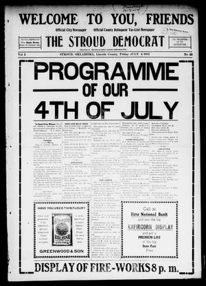 Primary view of object titled 'The Stroud Democrat (Stroud, Okla.), Vol. 2, No. 40, Ed. 2 Friday, July 4, 1913'.