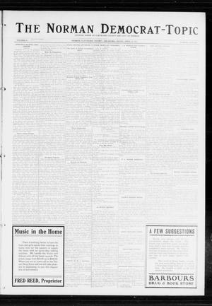 Primary view of object titled 'The Norman Democrat-Topic (Norman, Okla.), Vol. 25, No. 15, Ed. 1 Friday, April 10, 1914'.