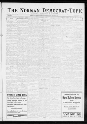Primary view of object titled 'The Norman Democrat-Topic (Norman, Okla.), Vol. 25, No. 41, Ed. 1 Friday, October 9, 1914'.
