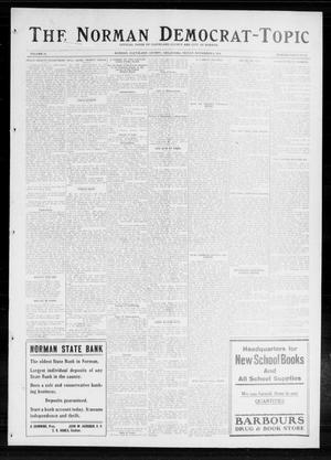 Primary view of object titled 'The Norman Democrat-Topic (Norman, Okla.), Vol. 25, No. 45, Ed. 1 Friday, November 6, 1914'.