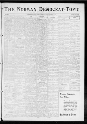 Primary view of object titled 'The Norman Democrat-Topic (Norman, Okla.), Vol. 25, No. 51, Ed. 1 Friday, December 18, 1914'.