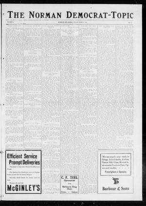 Primary view of object titled 'The Norman Democrat-Topic (Norman, Okla.), Vol. 26, No. 26, Ed. 1 Friday, June 25, 1915'.