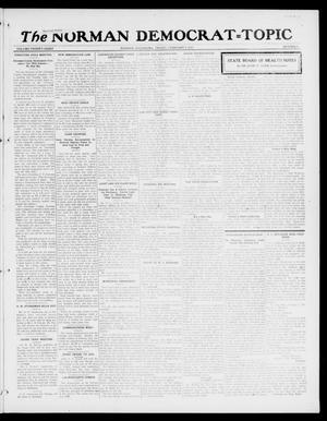 Primary view of object titled 'The Norman Democrat--Topic (Norman, Okla.), Vol. 28, No. 8, Ed. 1 Friday, February 9, 1917'.