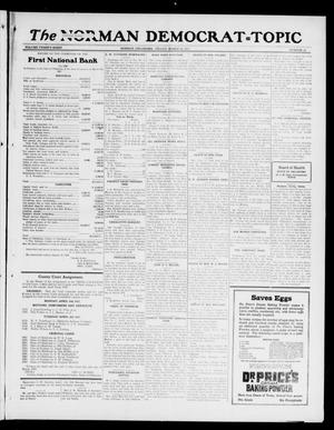 Primary view of object titled 'The Norman Democrat--Topic (Norman, Okla.), Vol. 28, No. 14, Ed. 1 Friday, March 23, 1917'.