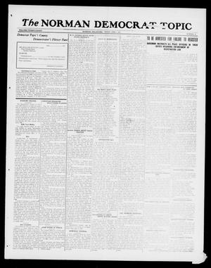 Primary view of object titled 'The Norman Democrat--Topic (Norman, Okla.), Vol. 28, No. 24, Ed. 1 Friday, June 1, 1917'.