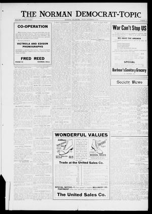 Primary view of object titled 'The Norman Democrat-Topic (Norman, Okla.), Vol. 28, No. 39, Ed. 1 Friday, September 14, 1917'.