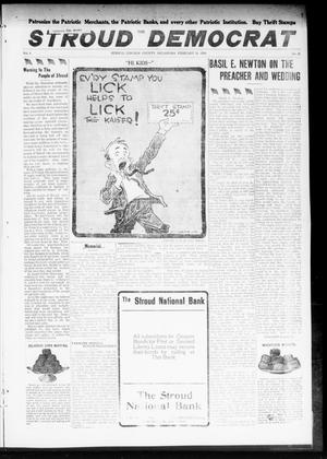Primary view of object titled 'The Stroud Democrat (Stroud, Okla.), Vol. 8, No. 21, Ed. 1 Friday, February 15, 1918'.