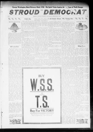 Primary view of object titled 'The Stroud Democrat (Stroud, Okla.), Vol. 8, No. 22, Ed. 1 Friday, February 22, 1918'.