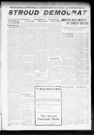 Primary view of object titled 'The Stroud Democrat (Stroud, Okla.), Vol. 8, No. 26, Ed. 1 Friday, March 22, 1918'.