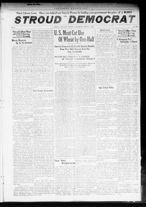 Primary view of object titled 'The Stroud Democrat (Stroud, Okla.), Vol. 8, No. 30, Ed. 1 Friday, April 19, 1918'.