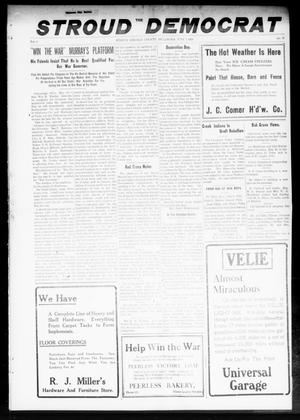 Primary view of object titled 'The Stroud Democrat (Stroud, Okla.), Vol. 8, No. 37, Ed. 1 Friday, June 7, 1918'.
