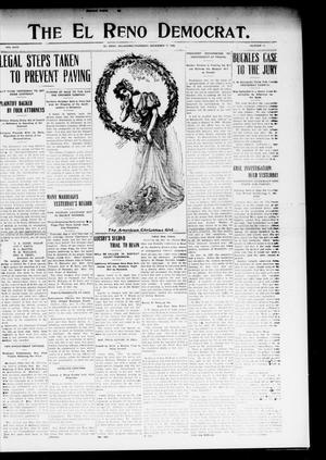 Primary view of object titled 'The El Reno Democrat. (El Reno, Okla.), Vol. 19, No. 41, Ed. 1 Thursday, December 17, 1908'.