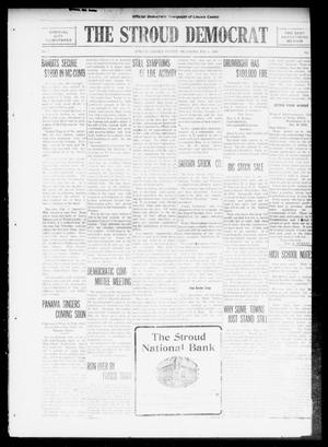 Primary view of object titled 'The Stroud Democrat (Stroud, Okla.), Vol. 6, No. 20, Ed. 1 Friday, February 4, 1916'.