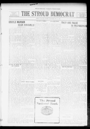 Primary view of object titled 'The Stroud Democrat (Stroud, Okla.), Vol. 6, No. 21, Ed. 1 Friday, February 11, 1916'.