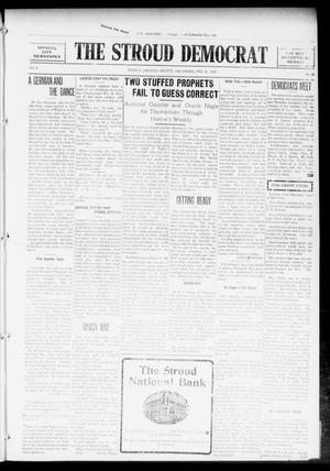 Primary view of object titled 'The Stroud Democrat (Stroud, Okla.), Vol. 6, No. 22, Ed. 1 Friday, February 18, 1916'.