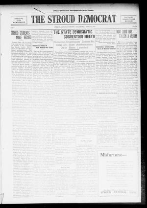 Primary view of object titled 'The Stroud Democrat (Stroud, Okla.), Vol. 6, No. 30, Ed. 1 Friday, April 14, 1916'.