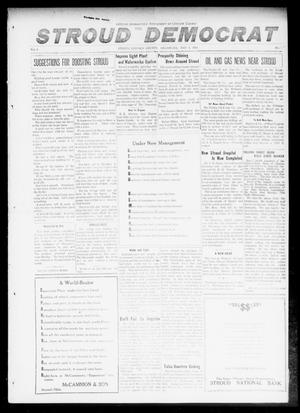 Primary view of object titled 'The Stroud Democrat (Stroud, Okla.), Vol. 6, No. 33, Ed. 1 Friday, May 5, 1916'.
