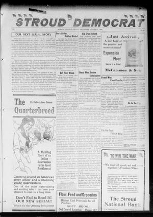 Primary view of object titled 'The Stroud Democrat (Stroud, Okla.), Vol. 7, No. 47, Ed. 1 Friday, August 17, 1917'.