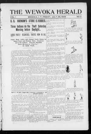 Primary view of object titled 'The Wewoka Herald (Wewoka, Indian Terr.), Vol. 1, No. 3, Ed. 1 Friday, July 28, 1905'.