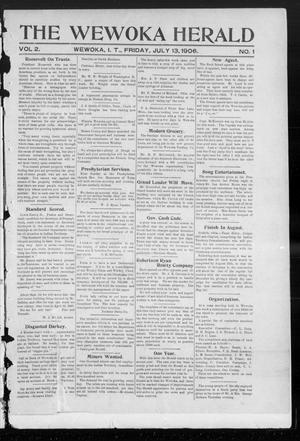 Primary view of object titled 'The Wewoka Herald (Wewoka, Indian Terr.), Vol. 2, No. 1, Ed. 1 Friday, July 13, 1906'.