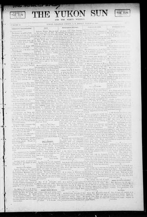 Primary view of object titled 'The Yukon Sun And The Yukon Weekly. (Yukon, Okla. Terr.), Vol. 13, No. 11, Ed. 1 Friday, March 10, 1905'.