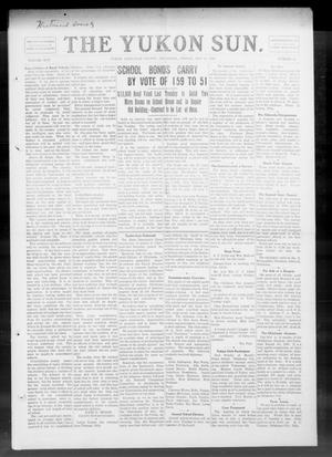 Primary view of object titled 'The Yukon Sun. (Yukon, Okla.), Vol. 17, No. 21, Ed. 1 Friday, May 28, 1909'.