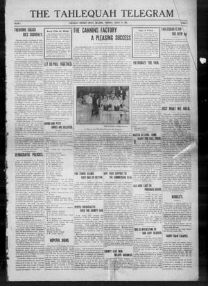 Primary view of object titled 'The Tahlequah Telegram (Tahlequah, Okla.), Vol. 1, No. 1, Ed. 1 Thursday, August 21, 1913'.