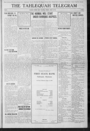 Primary view of object titled 'The Tahlequah Telegram (Tahlequah, Okla.), Vol. 1, No. 2, Ed. 1 Thursday, August 28, 1913'.
