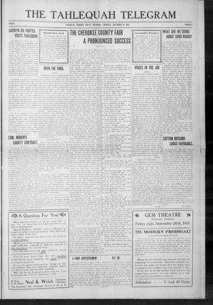 Primary view of object titled 'The Tahlequah Telegram (Tahlequah, Okla.), Vol. 1, No. 6, Ed. 1 Thursday, September 25, 1913'.
