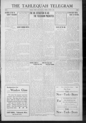 Primary view of object titled 'The Tahlequah Telegram (Tahlequah, Okla.), Vol. 1, No. 9, Ed. 1 Thursday, October 16, 1913'.