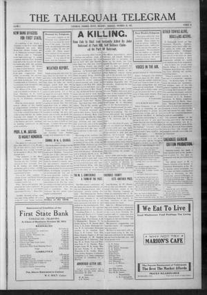 Primary view of object titled 'The Tahlequah Telegram (Tahlequah, Okla.), Vol. 1, No. 14, Ed. 1 Thursday, November 20, 1913'.
