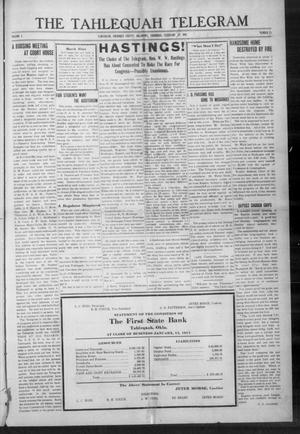 Primary view of object titled 'The Tahlequah Telegram (Tahlequah, Okla.), Vol. 1, No. 27, Ed. 1 Thursday, February 12, 1914'.