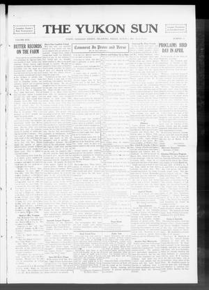 Primary view of object titled 'The Yukon Sun (Yukon, Okla.), Vol. 22, No. 13, Ed. 1 Friday, March 6, 1914'.
