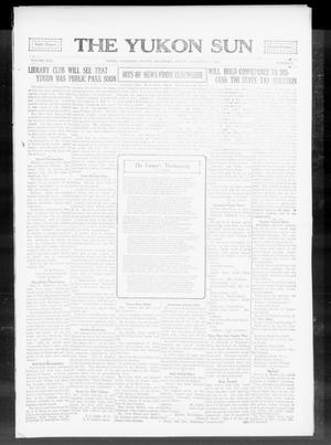 Primary view of object titled 'The Yukon Sun (Yukon, Okla.), Vol. 22, No. 51, Ed. 1 Friday, November 27, 1914'.