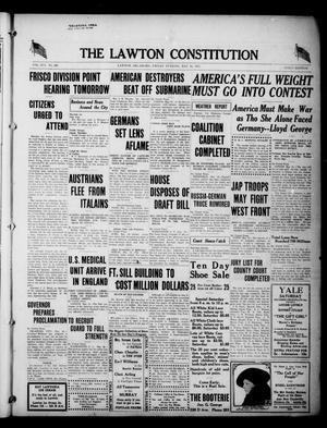 Primary view of object titled 'The Lawton Constitution (Lawton, Okla.), Vol. 16, No. 242, Ed. 1 Friday, May 18, 1917'.