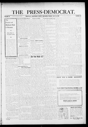 Primary view of object titled 'The Press-Democrat. (Hennessey, Okla.), Vol. 16, No. 42, Ed. 1 Friday, July 10, 1908'.
