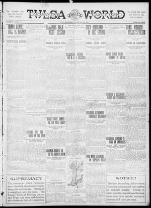 Primary view of object titled 'Tulsa Daily World (Tulsa, Okla.), Vol. 6, No. 138, Ed. 1 Tuesday, February 28, 1911'.