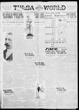 Primary view of object titled 'Tulsa Daily World (Tulsa, Okla.), Vol. 6, No. 211, Ed. 1 Thursday, May 25, 1911'.