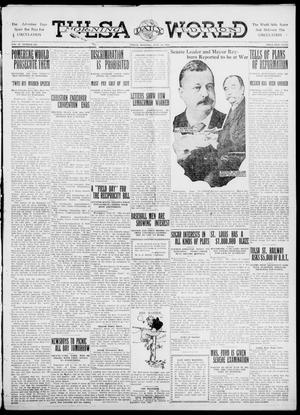 Primary view of object titled 'Tulsa Daily World (Tulsa, Okla.), Vol. 6, No. 233, Ed. 1 Friday, June 16, 1911'.