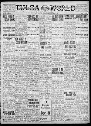 Primary view of object titled 'Tulsa Daily World (Tulsa, Okla.), Vol. 7, No. 75, Ed. 1 Thursday, December 14, 1911'.