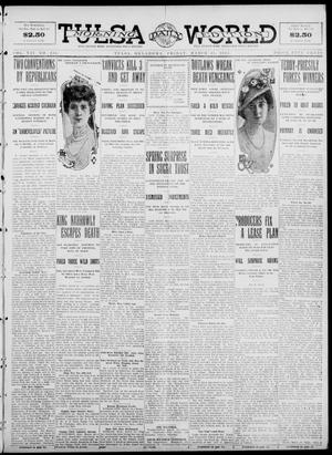 Primary view of object titled 'Tulsa Daily World (Tulsa, Okla.), Vol. 7, No. 154, Ed. 1 Friday, March 15, 1912'.